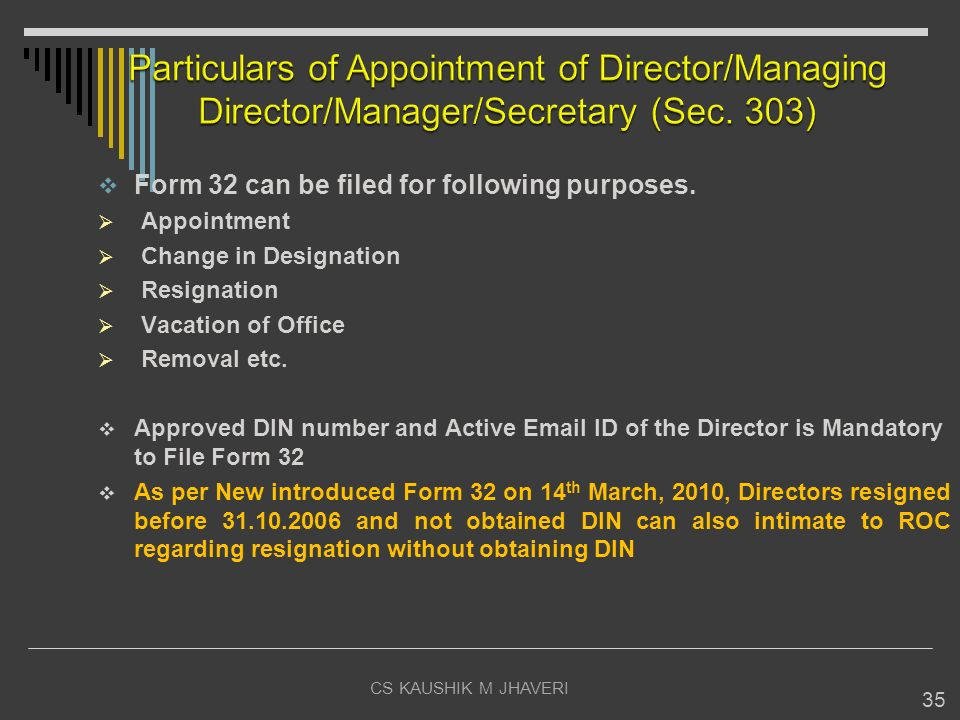 Particulars of Appointment of Director/Managing Director/Manager/Secretary (Sec. 303)