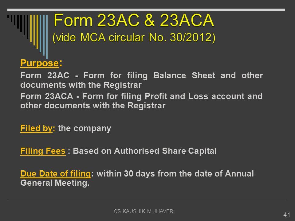 Form 23AC & 23ACA (vide MCA circular No. 30/2012)