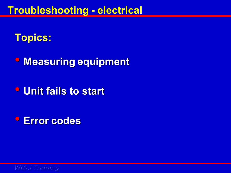 Troubleshooting - electrical