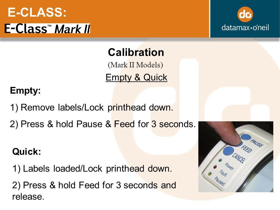 E-CLASS: Calibration Empty & Quick Empty: