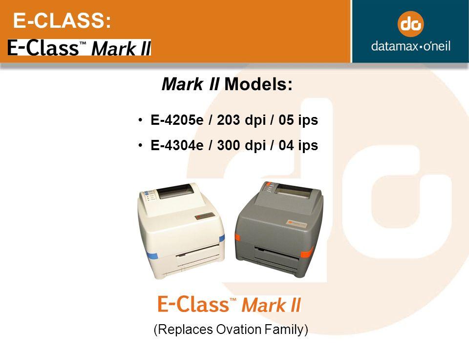E-CLASS: Mark II Models: E-4205e / 203 dpi / 05 ips