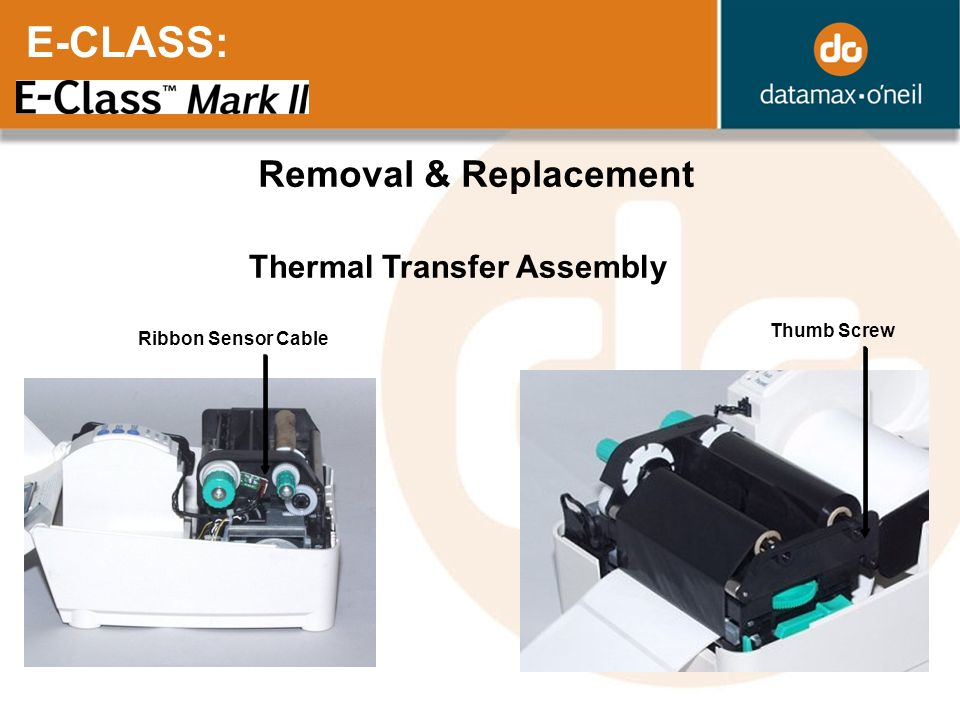 E-CLASS: Removal & Replacement Thermal Transfer Assembly Thumb Screw