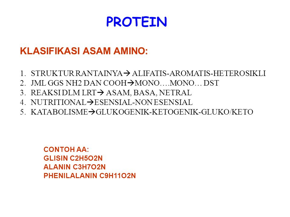 PROTEIN KLASIFIKASI ASAM AMINO: