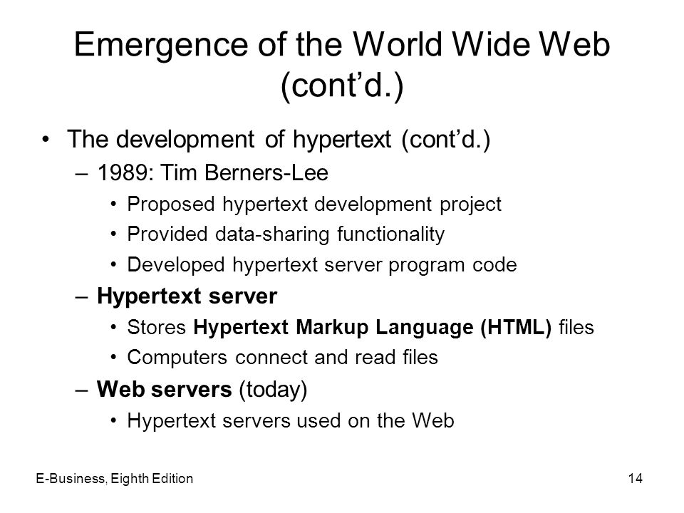 Emergence of the World Wide Web (cont'd.)