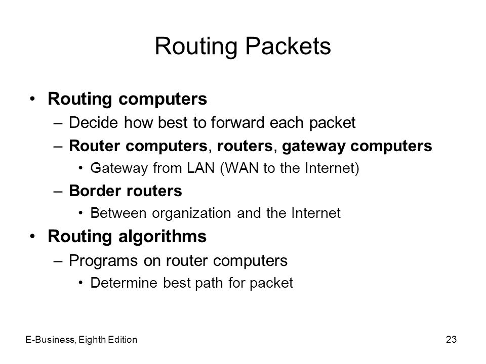 Routing Packets Routing computers Routing algorithms