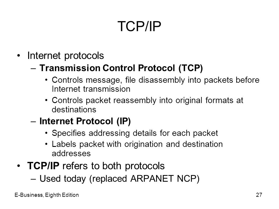 TCP/IP Internet protocols TCP/IP refers to both protocols