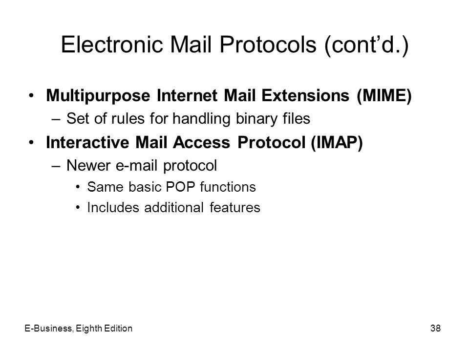 Electronic Mail Protocols (cont'd.)