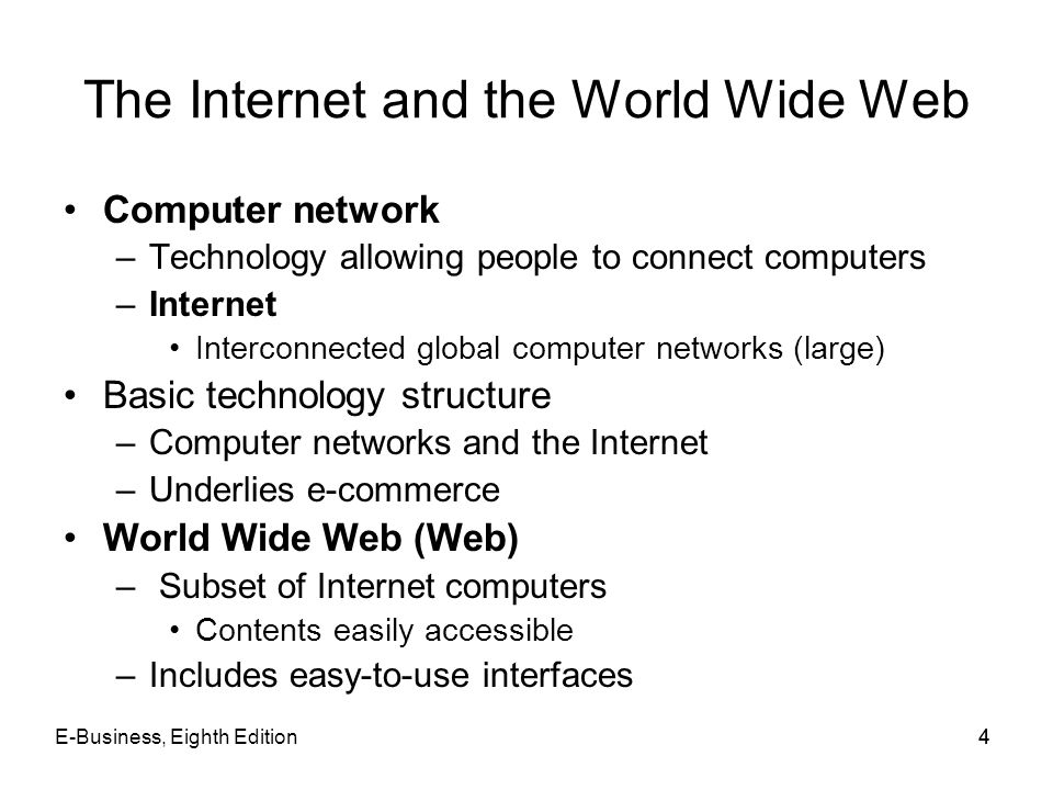 The Internet and the World Wide Web