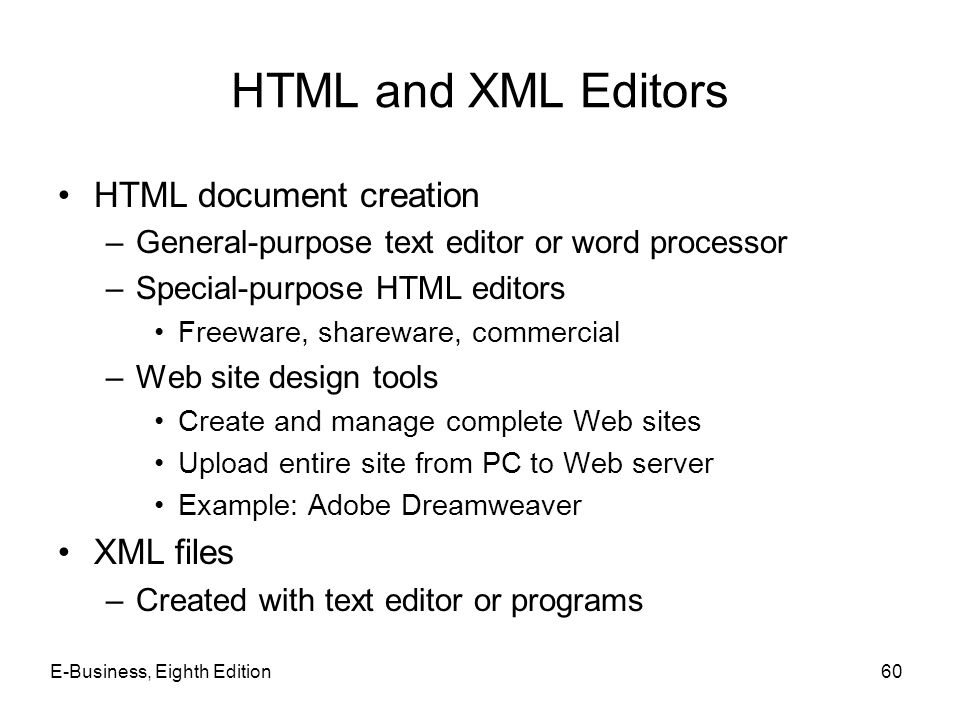 HTML and XML Editors HTML document creation XML files