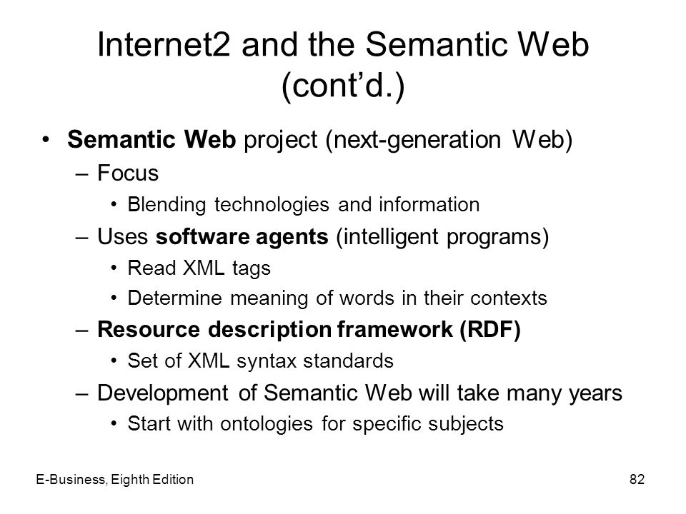 Internet2 and the Semantic Web (cont'd.)