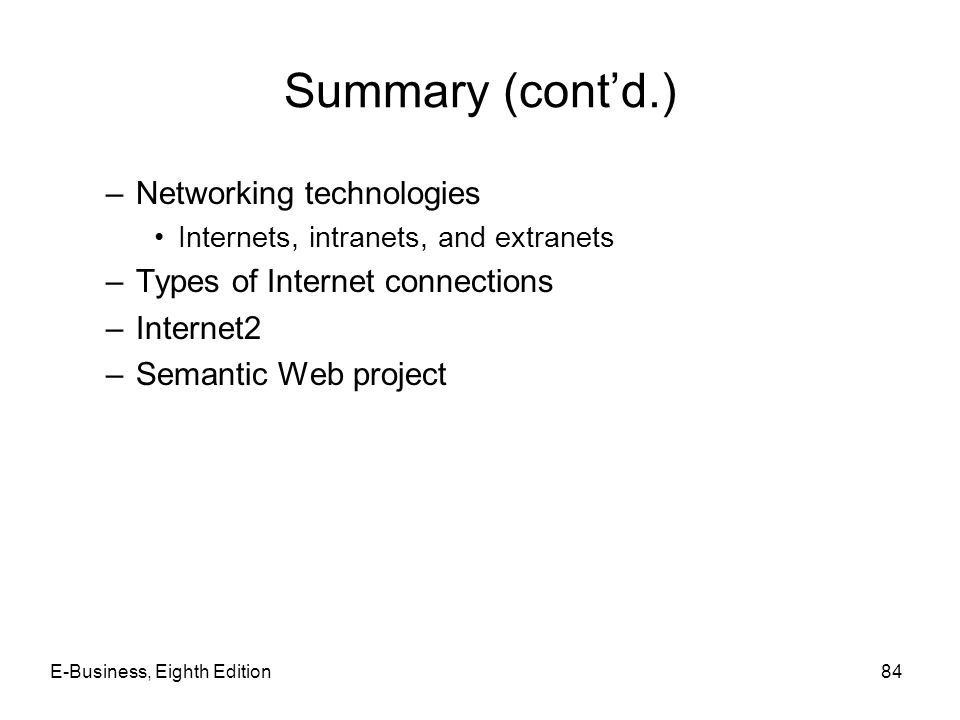Summary (cont'd.) Networking technologies