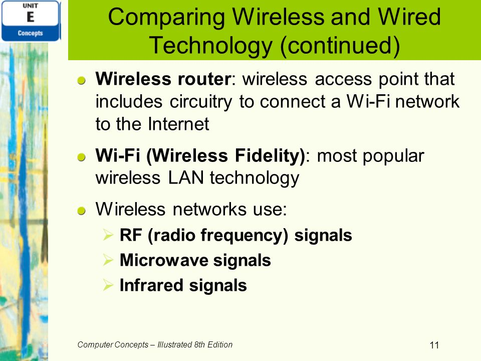 Comparing Wireless and Wired Technology (continued)