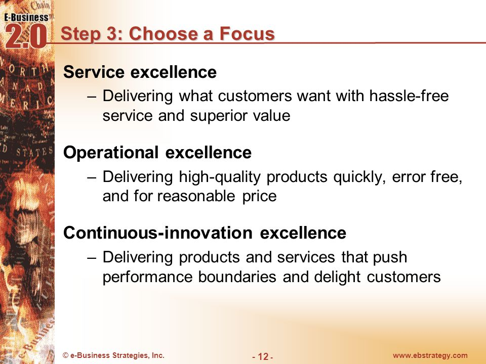 Step 3: Choose a Focus Service excellence Operational excellence