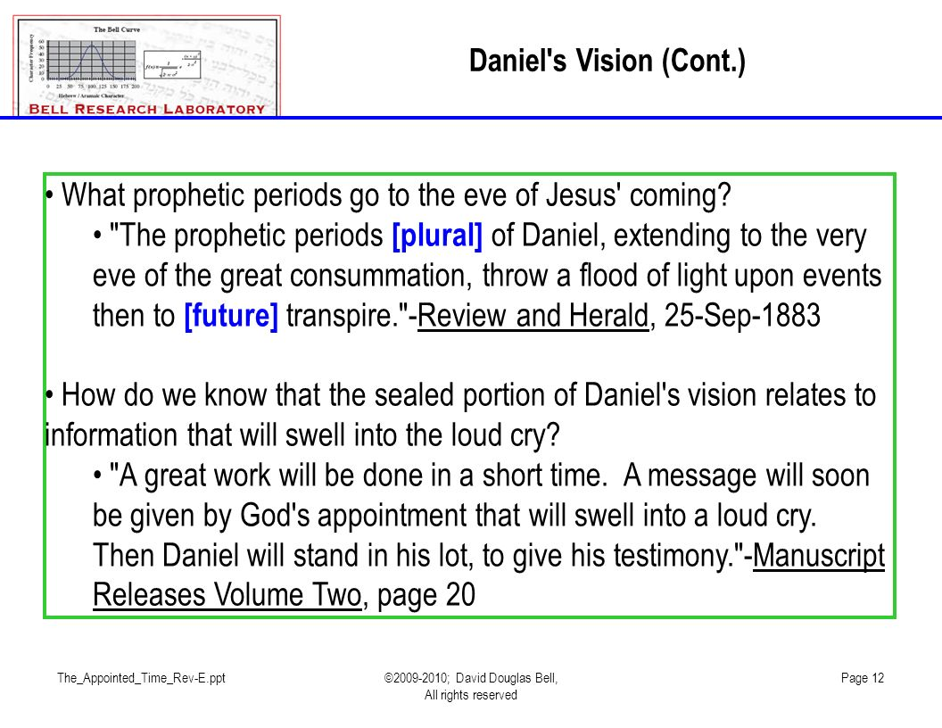 What prophetic periods go to the eve of Jesus coming