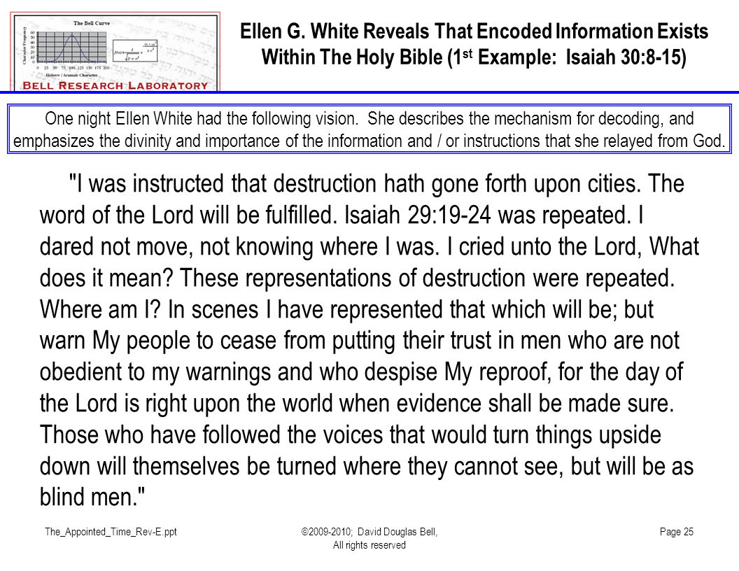 Ellen G. White Reveals That Encoded Information Exists Within The Holy Bible (1st Example: Isaiah 30:8-15)