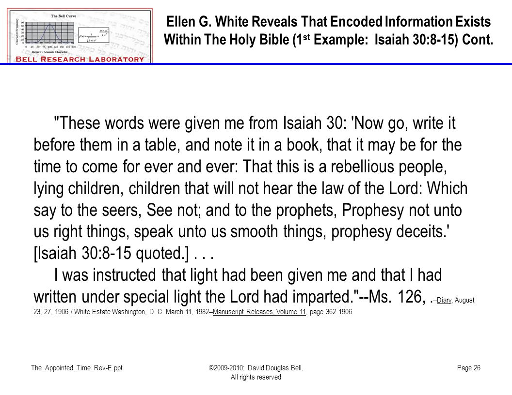 Ellen G. White Reveals That Encoded Information Exists Within The Holy Bible (1st Example: Isaiah 30:8-15) Cont.