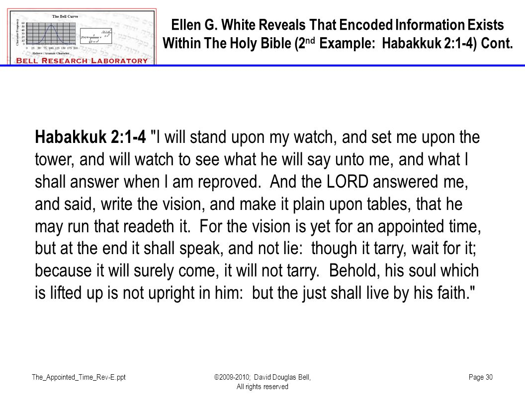 Ellen G. White Reveals That Encoded Information Exists Within The Holy Bible (2nd Example: Habakkuk 2:1-4) Cont.