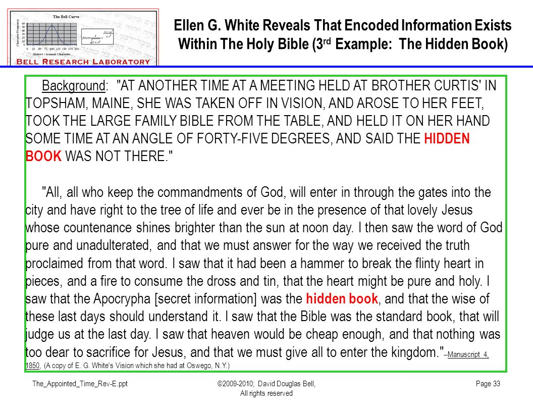 Ellen G. White Reveals That Encoded Information Exists Within The Holy Bible (3rd Example: The Hidden Book)