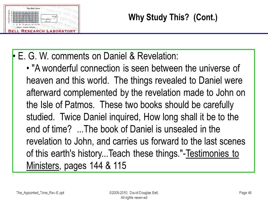 E. G. W. comments on Daniel & Revelation: