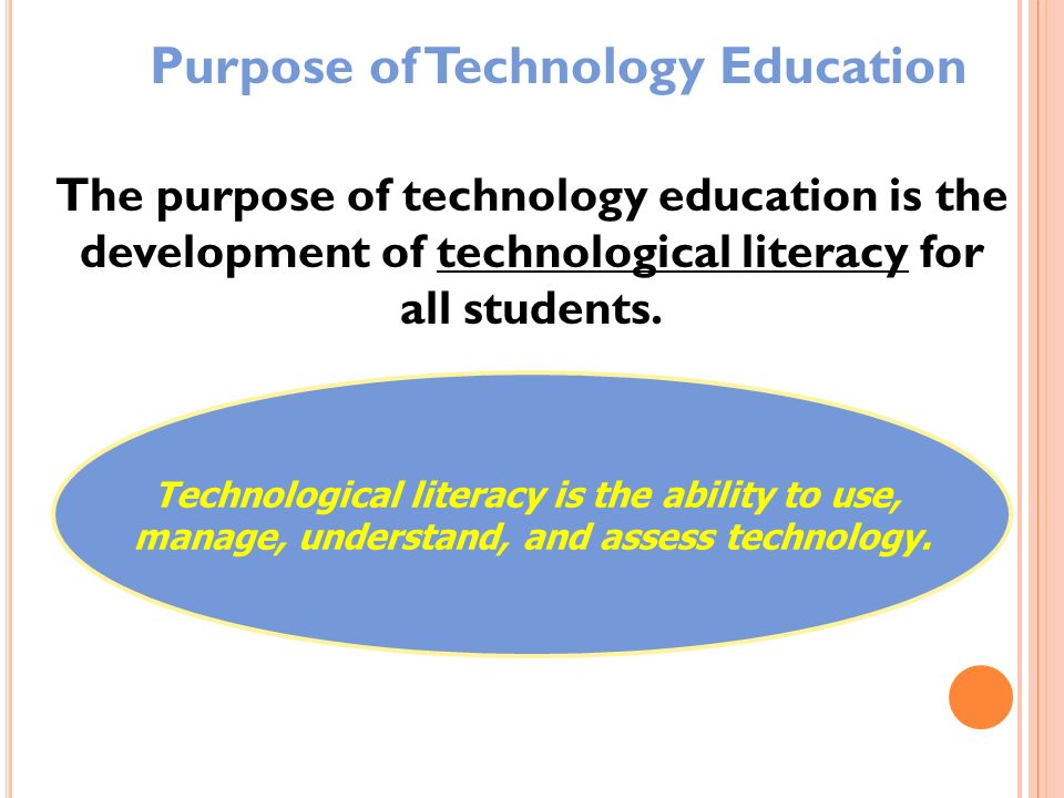 Purpose of Technology Education