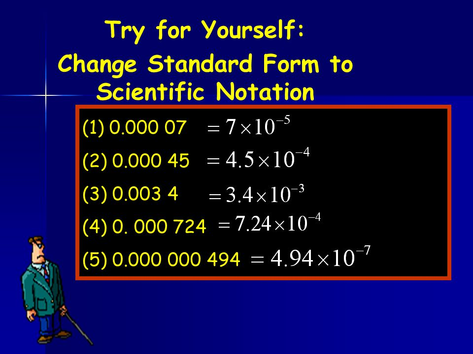 Change Standard Form to Scientific Notation