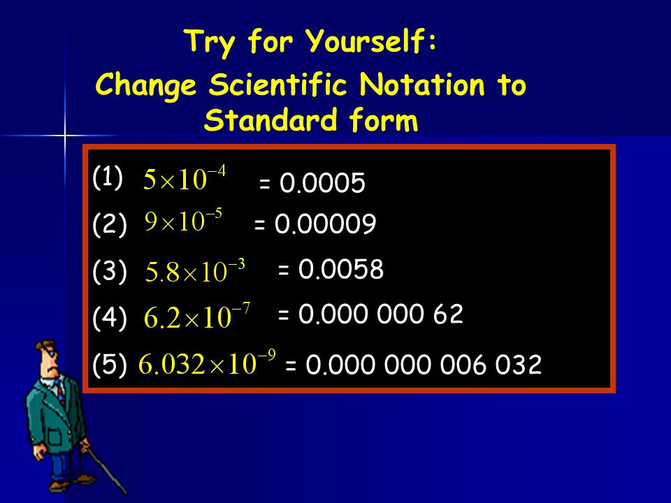 Change Scientific Notation to Standard form