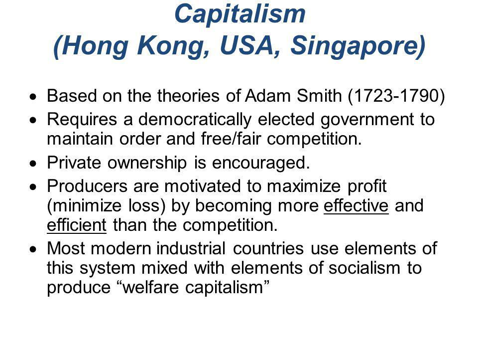Capitalism (Hong Kong, USA, Singapore)