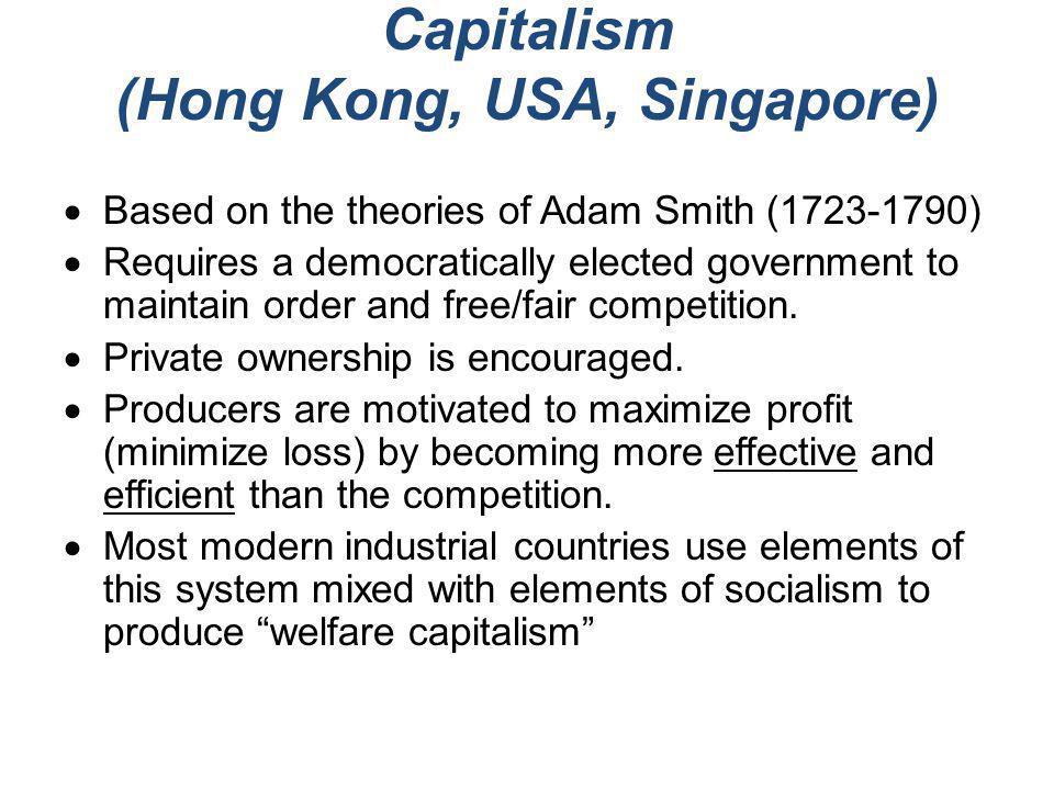 Capitalism (Hong Kong, USA, Singapore)