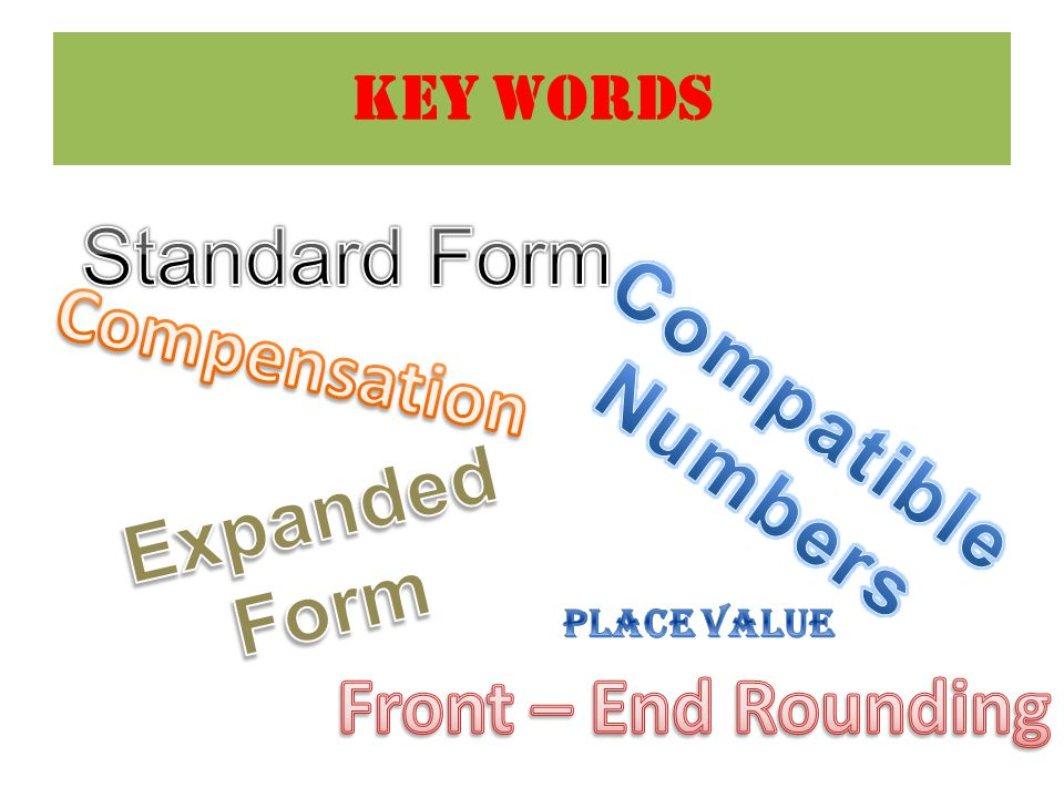 Standard Form Compensation Compatible Numbers Expanded Form