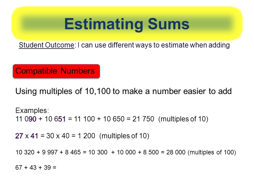 Estimating Sums Compatible Numbers