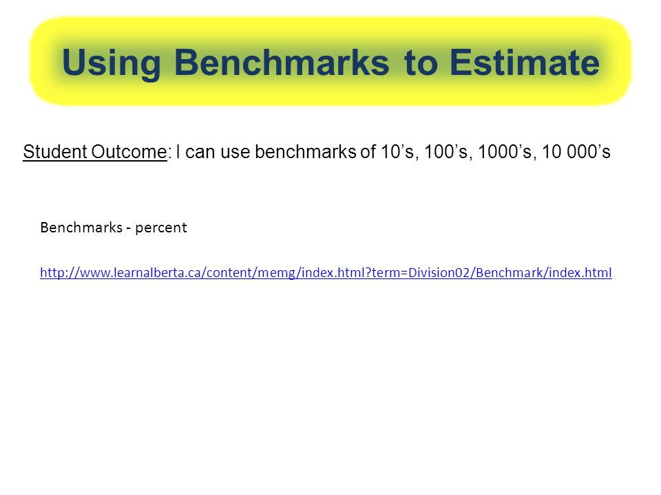Using Benchmarks to Estimate
