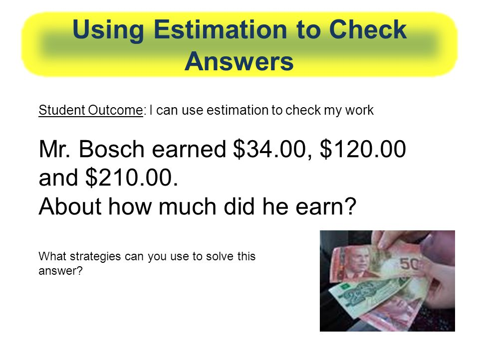 Using Estimation to Check Answers