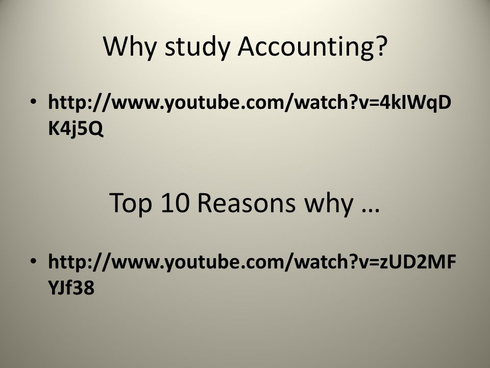 Why study Accounting Top 10 Reasons why …