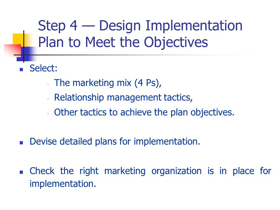 Step 4 — Design Implementation Plan to Meet the Objectives