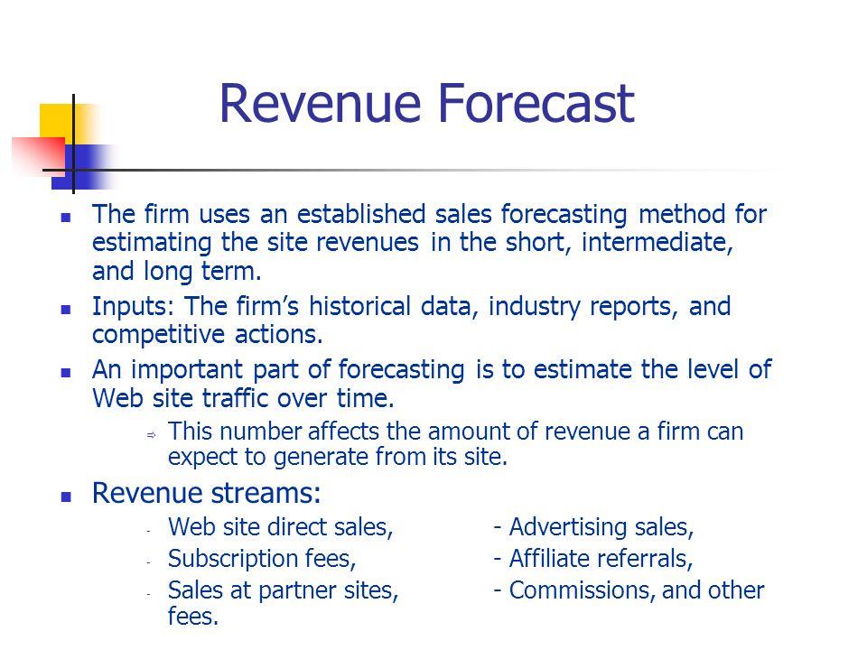 Revenue Forecast Revenue streams: