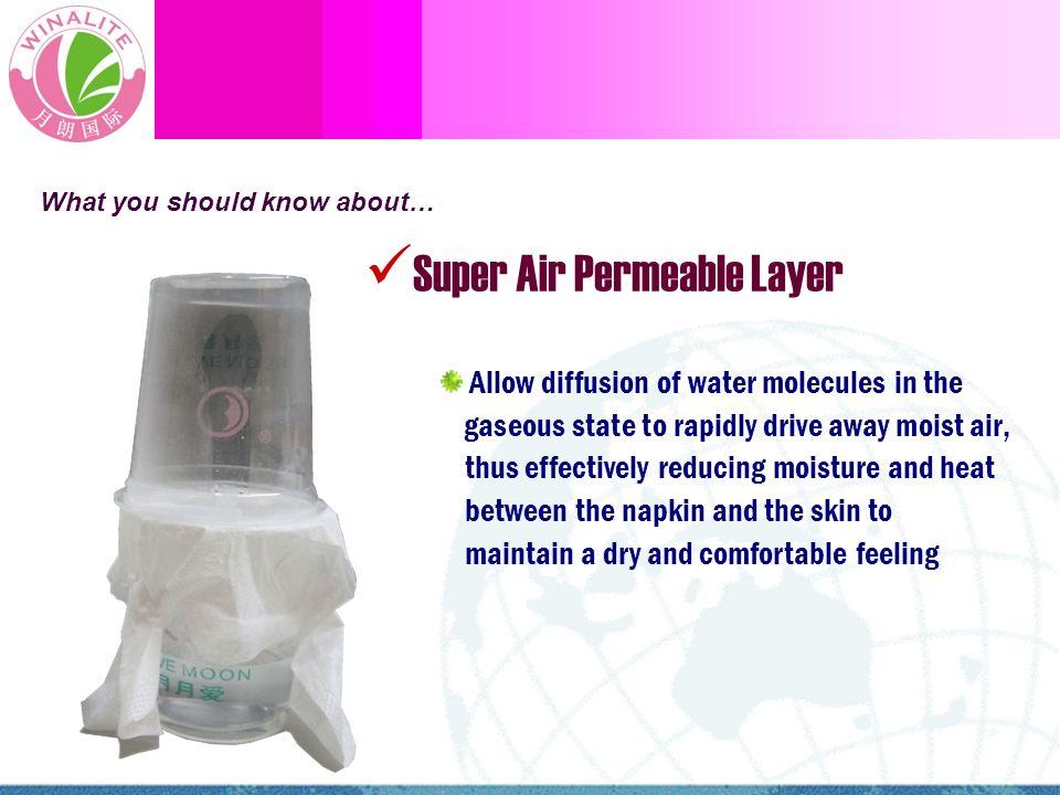 Super Air Permeable Layer