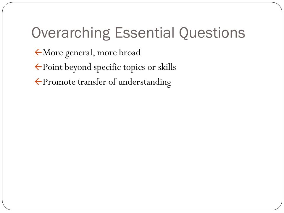 Overarching Essential Questions