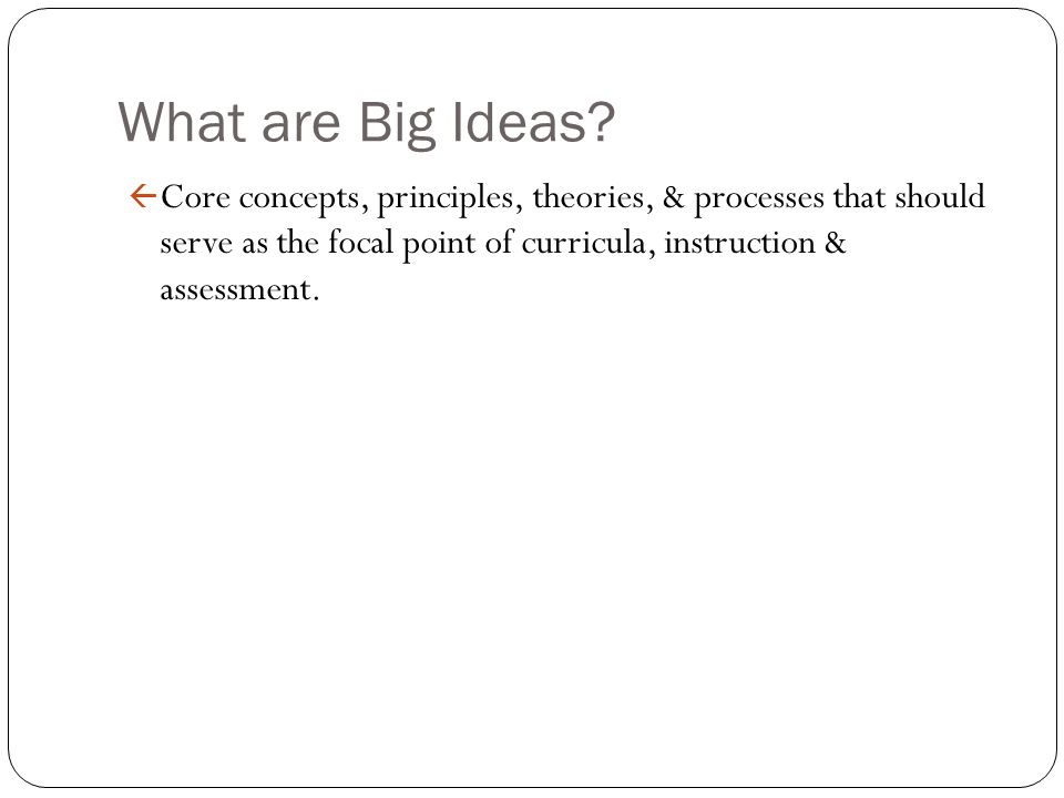 What are Big Ideas.