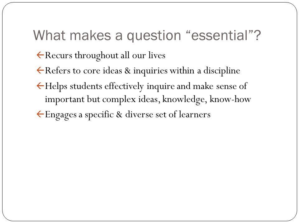 What makes a question essential