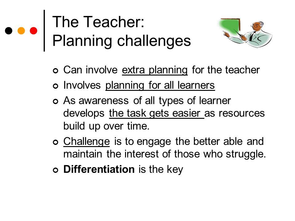 The Teacher: Planning challenges