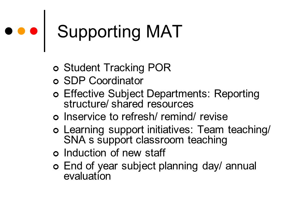 Supporting MAT Student Tracking POR SDP Coordinator