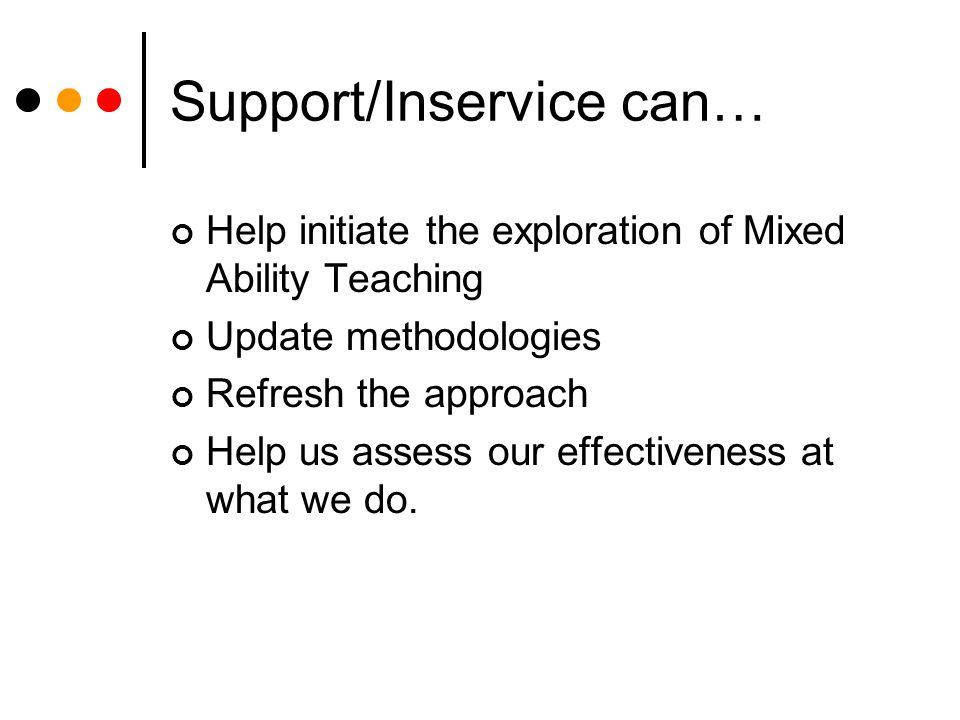 Support/Inservice can…