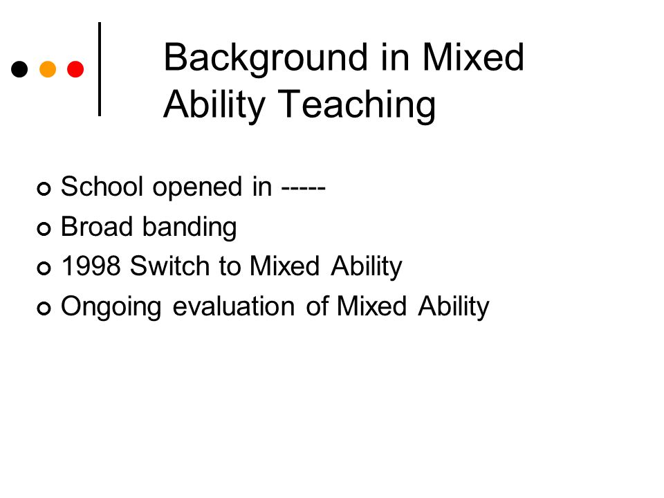 Background in Mixed Ability Teaching