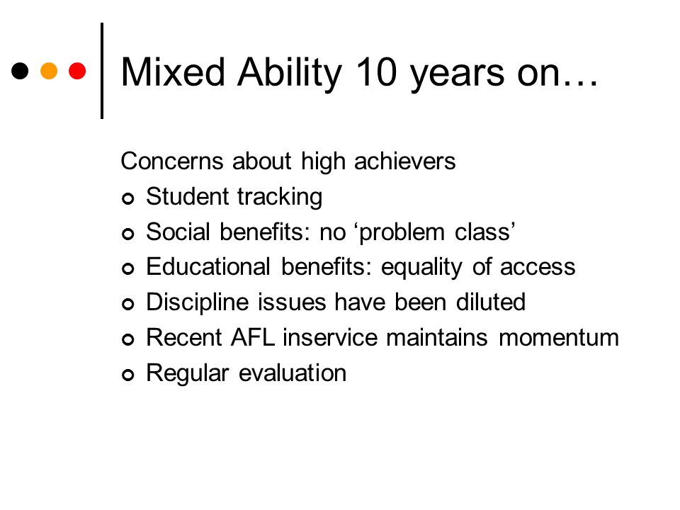 Mixed Ability 10 years on…