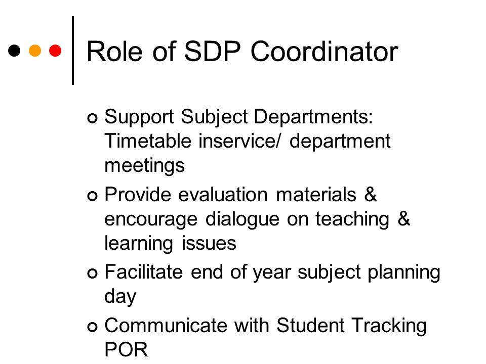 Role of SDP Coordinator