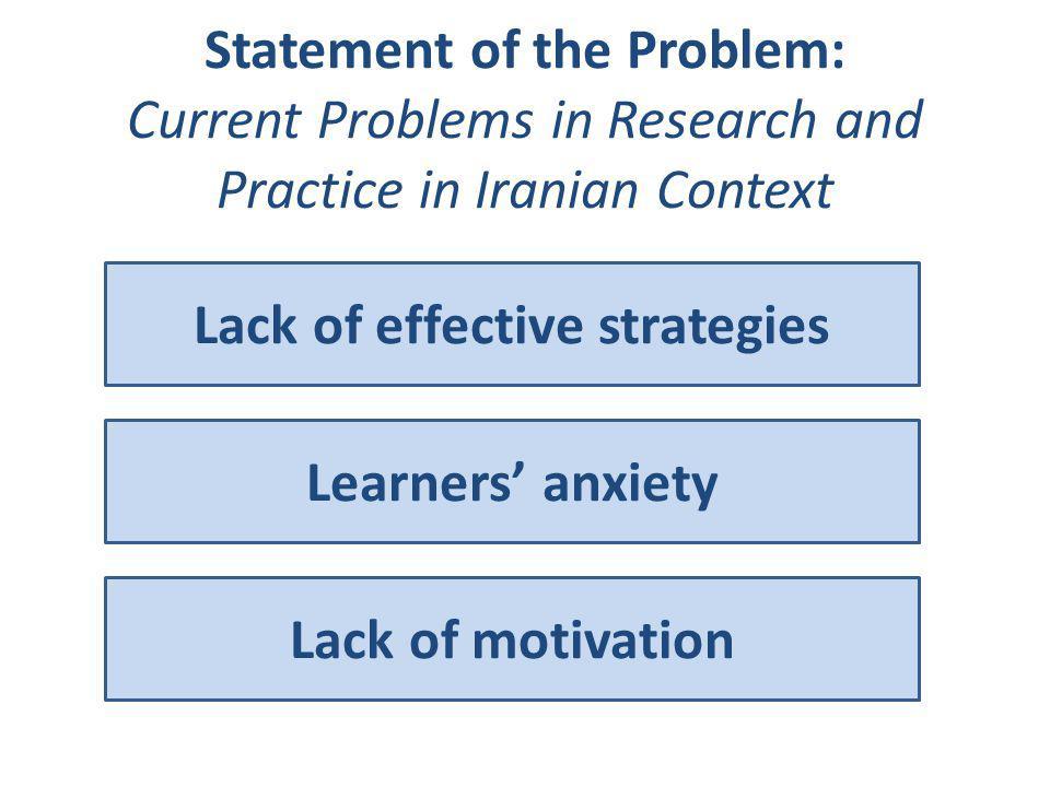 Lack of effective strategies
