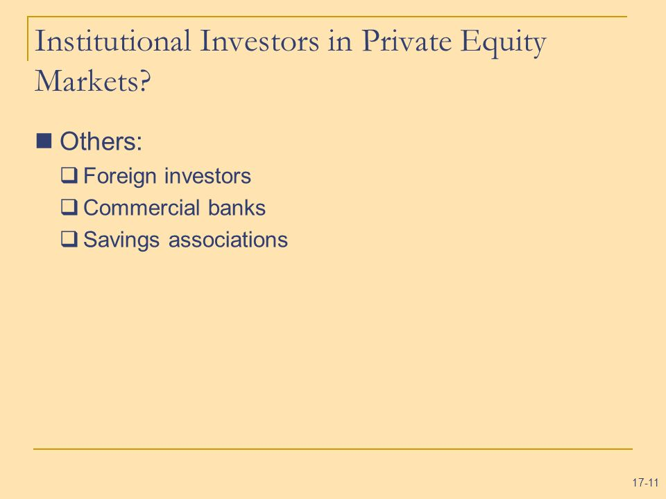 Institutional Investors in Private Equity Markets