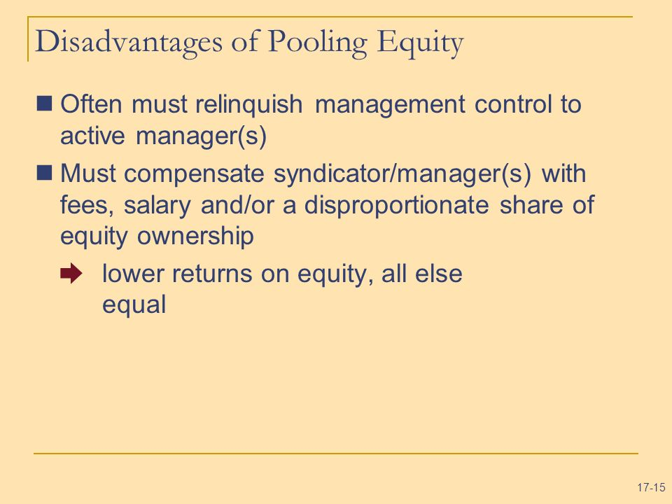 Disadvantages of Pooling Equity