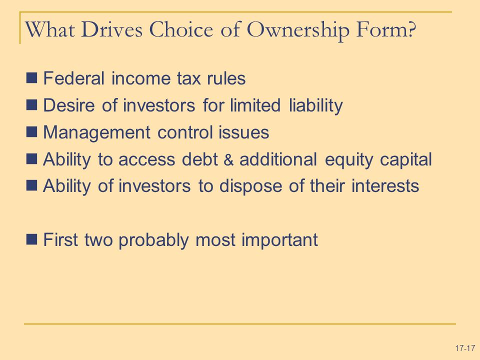 What Drives Choice of Ownership Form