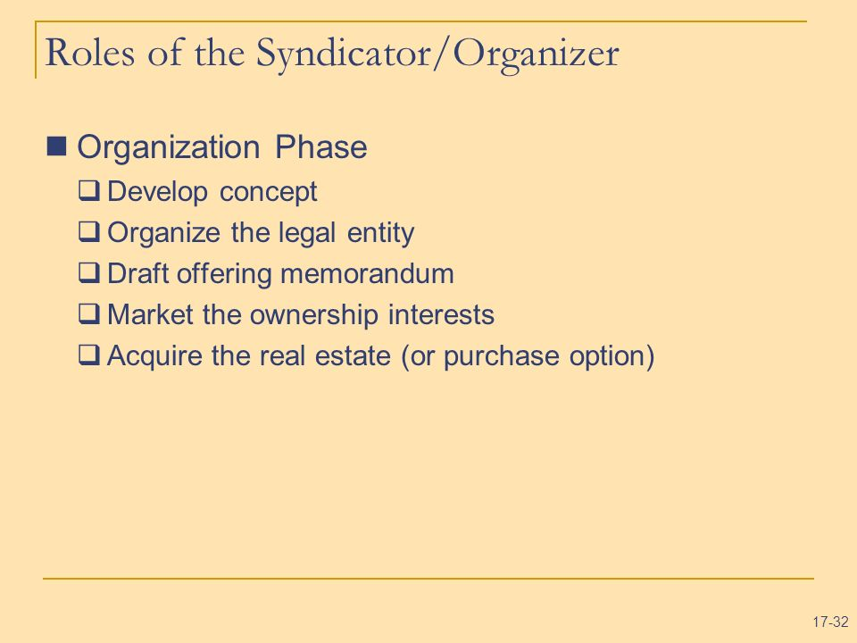 Roles of the Syndicator/Organizer